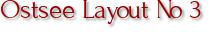 Ostsee Layout No 3
