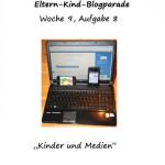 Blogparade Eltern & Kind: Aufgabe 8